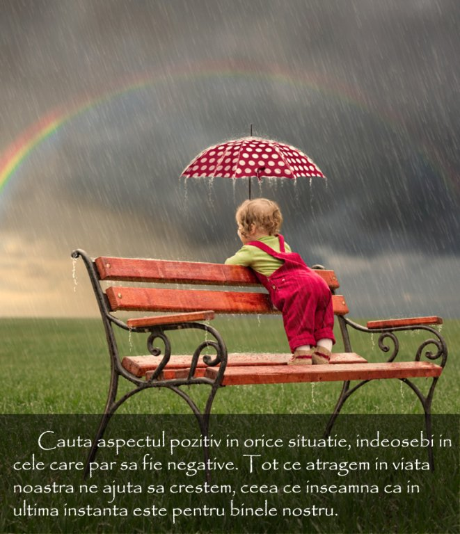 Cauta aspectul pozitiv in orice situatie