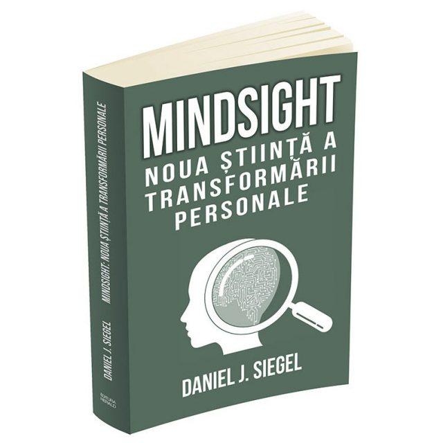 Mindsight - noua stiinta a transformarii personale